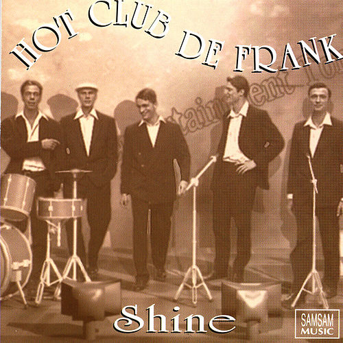 Shine de Hot Club De Frank