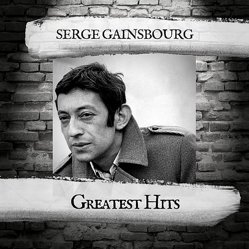 Greatest Hits de Serge Gainsbourg