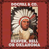 Heaven, Hell or Oklahoma de DocFell