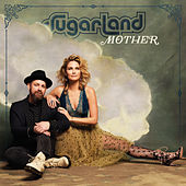 Mother by Sugarland