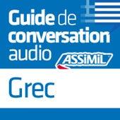 Guide de conversation Grec by Assimil