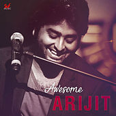 Awesome Arijit by Arijit Singh