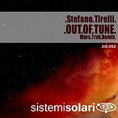 Out of Tune (Mars Trek Remix) by Stefano Tirelli