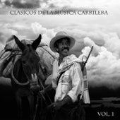 Clasicos De La Musica Carrilera Vol 1 de Various Artists