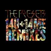 14U+14ME (Remixes) de The Presets