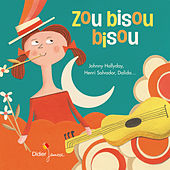 Zou bisou bisou de Various Artists