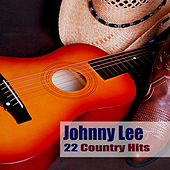 22 Country Hits by Johnny Lee
