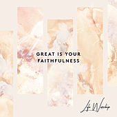 Great Is Your Faithfulness (Live) by Life Worship