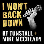 I Won't Back Down by KT Tunstall