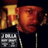 Ruff Draft de J Dilla