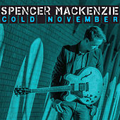 Cold November by Spencer MacKenzie