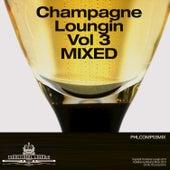 Champagne Loungin, Vol. 3 by Eddie Silverton