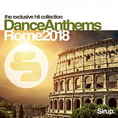 Sirup Dance Anthems Rome 2018 von Various Artists