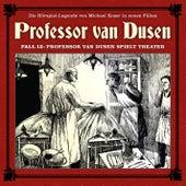 Die neuen Fälle, Fall 13: Professor van Dusen spielt Theater von Professor Dr. Dr. Dr. Augustus van Dusen