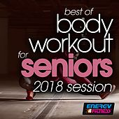 Best of Body Workout for Seniors 2018 Session by Various Artists