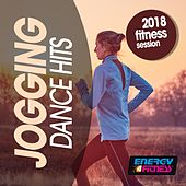 Jogging Dance Hits 2018 Fitness Session von Various Artists