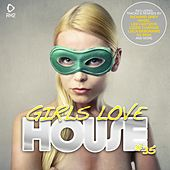 Girls Love House - House Collection, Vol. 35 by Various Artists