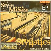 Stylistics - Beats, Blaps & Slaps: Vol. 1 (Special EP) by Style MiSia