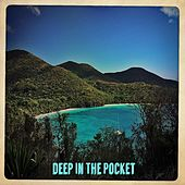Deep In The Pocket by King Dizzle