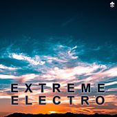 Extreme Electro by Various Artists