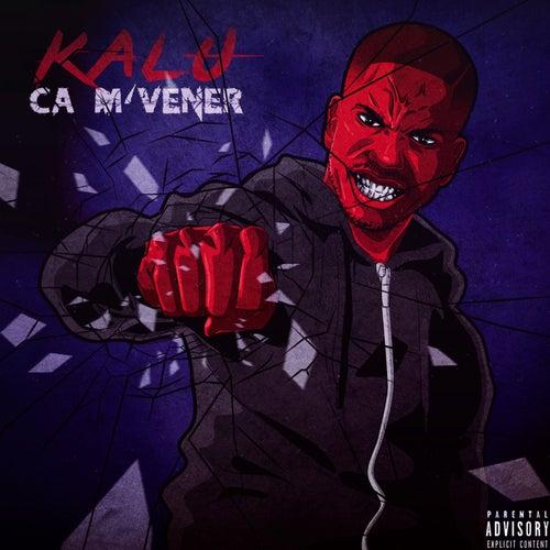 Ça M'Vener by Kalu
