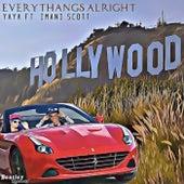 Everythangs Alright by Ya-Ya