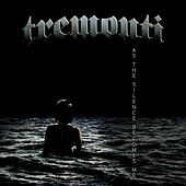 As the Silence Becomes Me de Tremonti