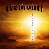 Bringer of War de Tremonti