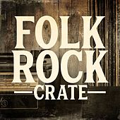 Folk-Rock Crate by Various Artists
