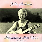 Remastered Hits Vol. 2 (All Tracks Remastered) de Julie Andrews