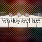 Whiskey And Jazz by Bar Lounge