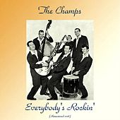 Everybody's Rockin' (Remastered 2018) de The Champs