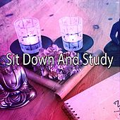 Sit Down And Study by Classical Study Music (1)