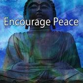 Encourage Peace von Entspannungsmusik