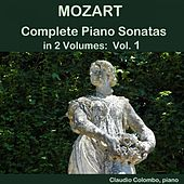 Mozart: Complete Piano Sonatas in 2 Volumes, Vol. 1 von Claudio Colombo