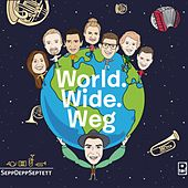 World.Wide.Weg. de SeppDeppSeptett