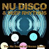 Nu Disco & Deep Rhythms (The Nu Sound of House Music) de Various Artists