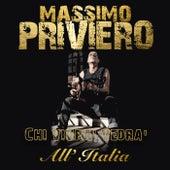Chi vivrà vedrà von Massimo Priviero