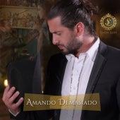 Amando Demasiado by Simón León