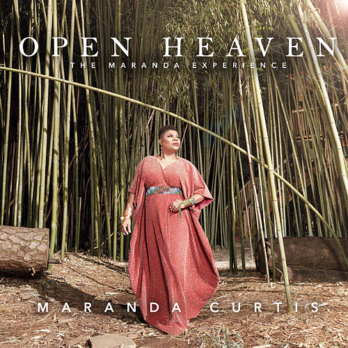 Open Heaven - The Maranda Experience by John P. Kee