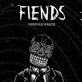 Nervous Wreck by The Fiends