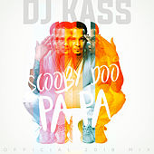 Scooby Doo Pa Pa (DJ Kass Official 2018 Mix) von Dj Kass