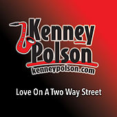 Love on a Two Way Street by Kenney Polson