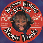 Savage Tracks by Barrence Whitfield & The Savages