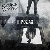 Bipolar by Shawn Cooley