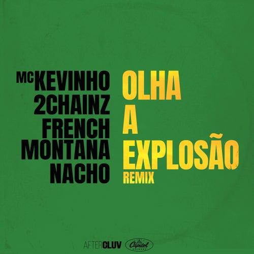 Olha A Explosão (Remix) de Mc Kevinho