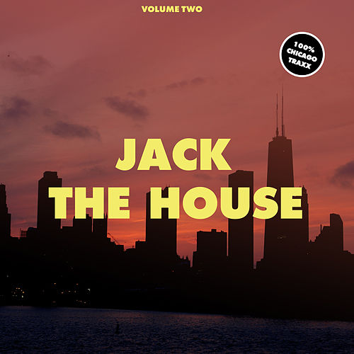 Jack the House, Vol. 2 by Various Artists