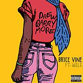 Drew Barrymore (feat. Wale) by Bryce Vine