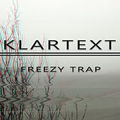 Klartext von Freezy Trap
