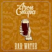 Bad Water by AronChupa